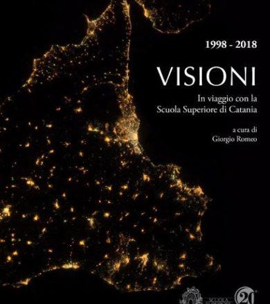 Visioni – In viaggio con la Scuola Superiore di Catania